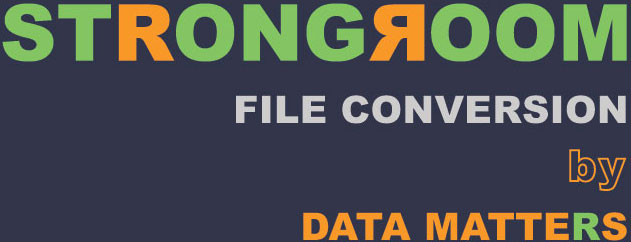 STRONGROOM FILE CONVERSION by DATA MATTERS